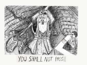 Cartoon: You shall not pass