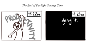 Cartoon: Productivity ends with Daylight Savings Time